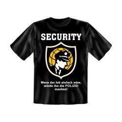 T-Shirt mit Motiv/Spruch Security Job